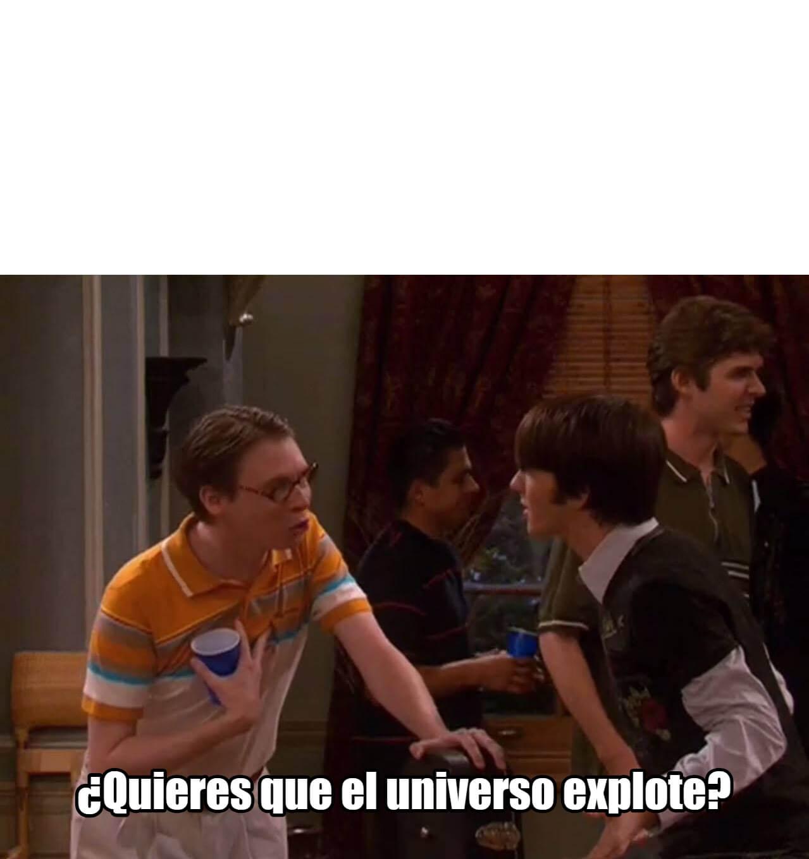 Plantilla de Acaso quieres que el universo explote