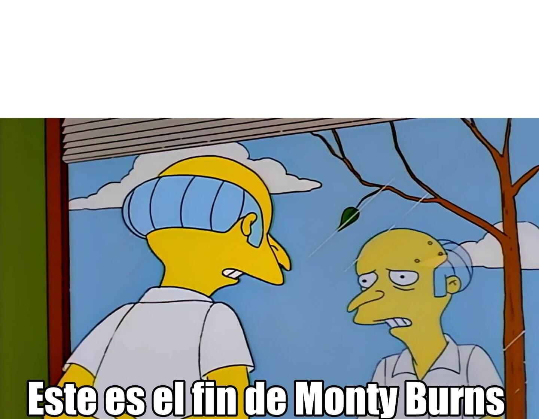 Plantilla de Este es el fin de Monty Burns