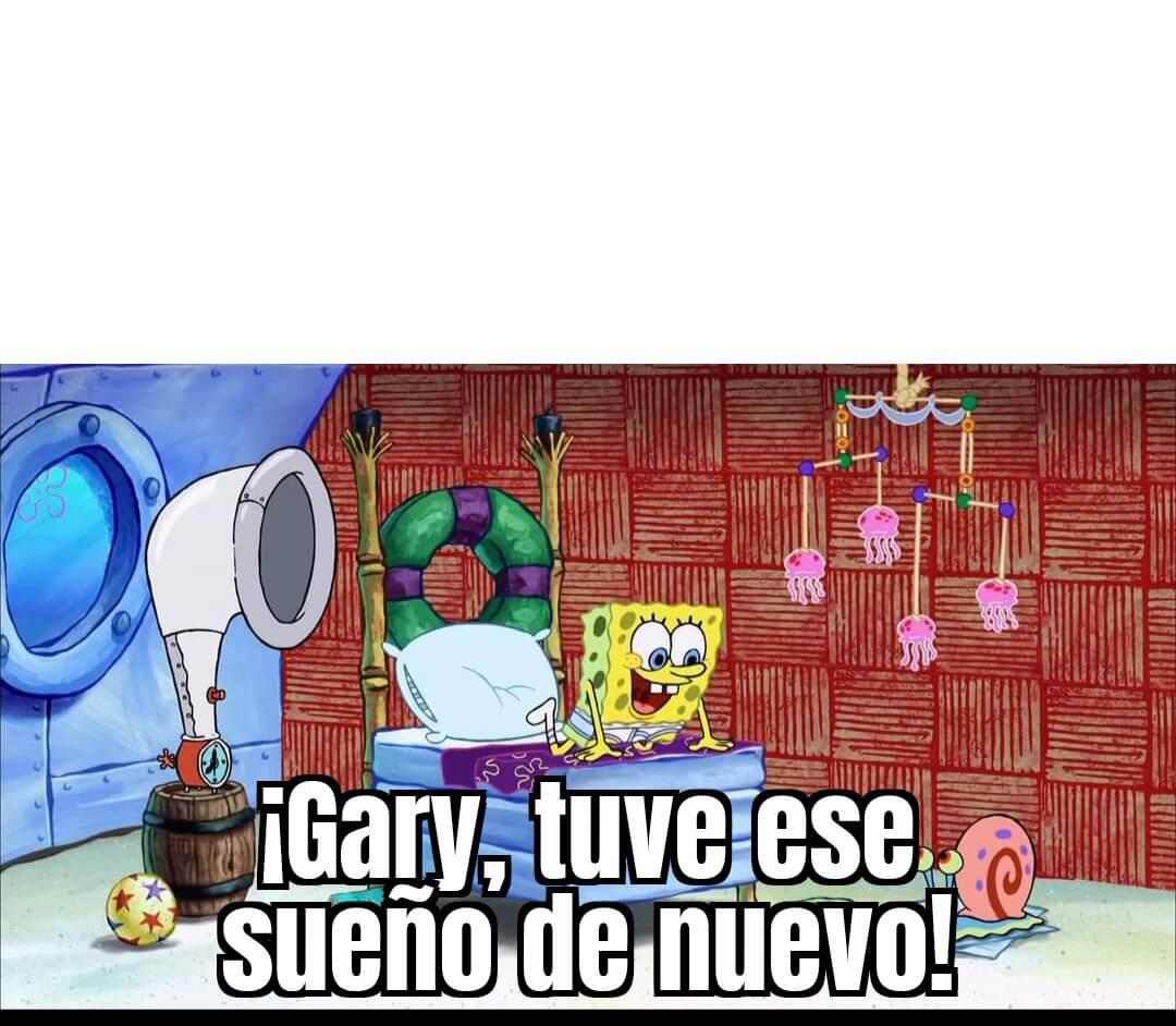 Ir a la pagina de la plantilla ¡Gary, tuve ese sueño de nuevo!.