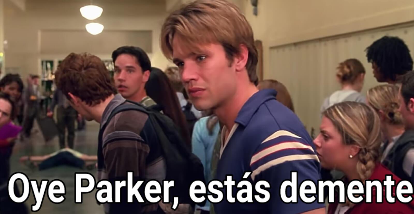 Plantilla de Oye Parker, estás demente