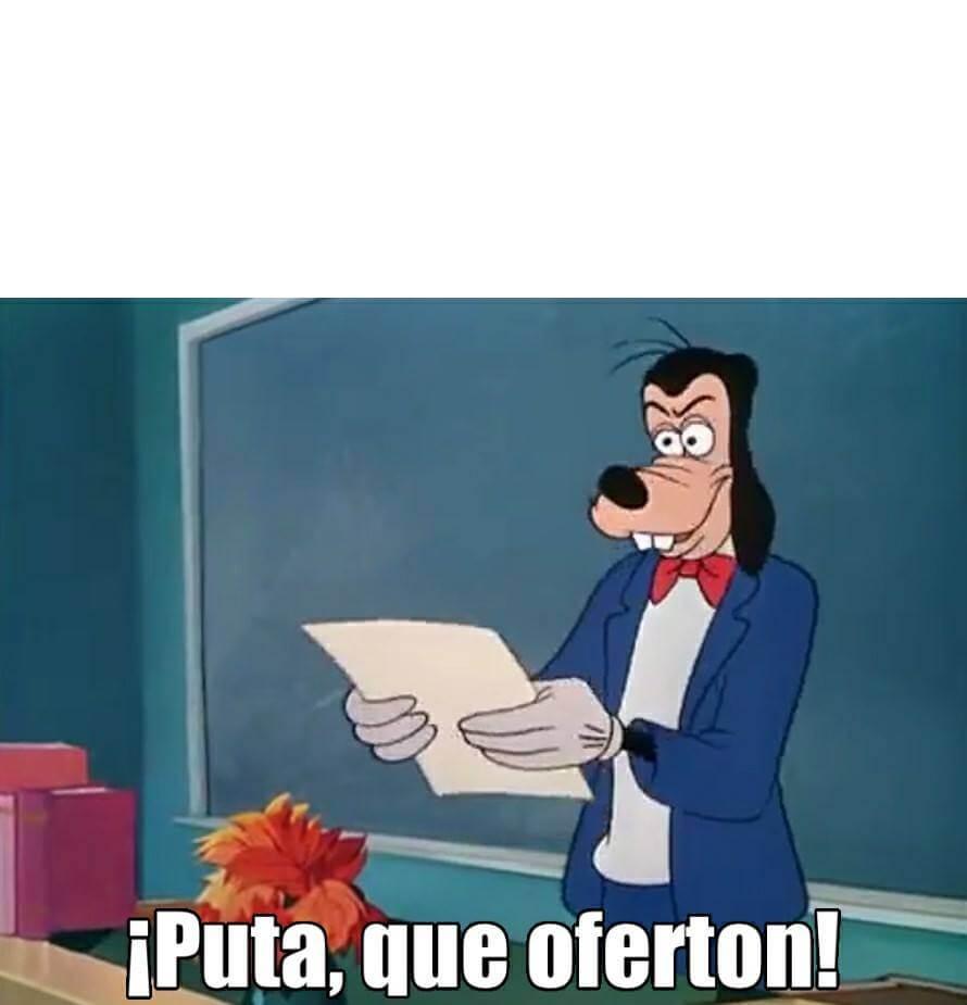 Plantilla de PUTA! QUE OFERTON!