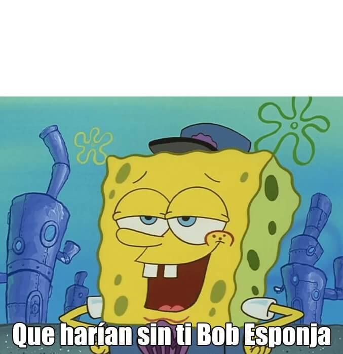 Ir a la pagina de la plantilla Que harían sin ti Bob Esponja.