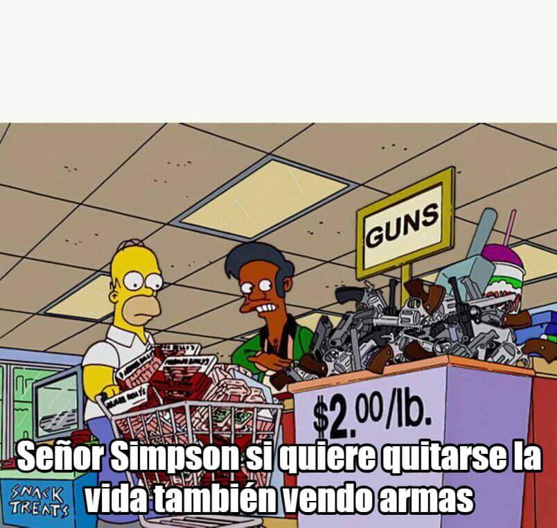 Ir a la pagina de la plantilla Señor Simpson si quiere quitarse la vida también vendo armas.
