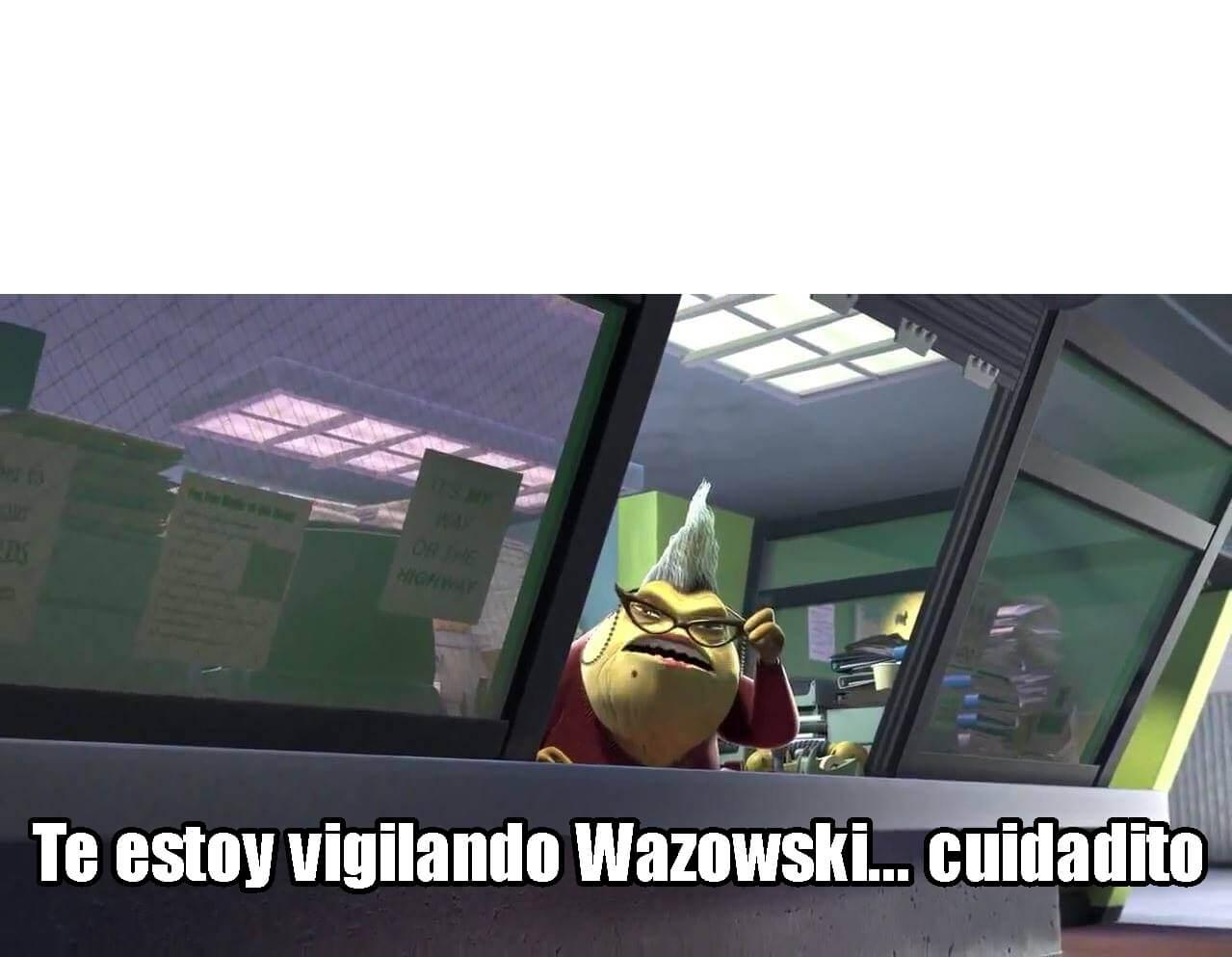 Ir a la pagina de la plantilla Te estoy vigilando Wazowski... cuidadito.